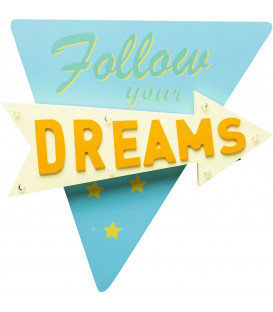 Objeto luminoso Follow your Dreams