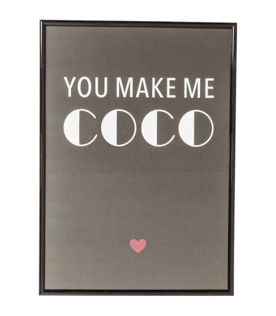 Cuadro You Make Me Coco 42x30cm